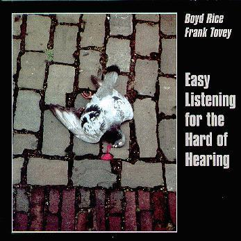 "Boyd Rice & Frank Tovey  ""easy listenening for the hard of hearing"" LP used / VG"