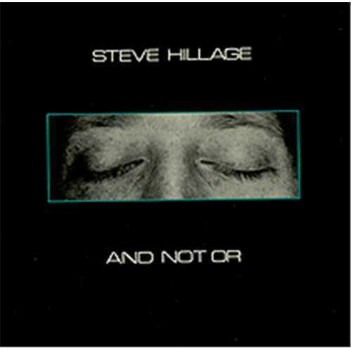 "Steve Hillage ""and not or""  Album LP"